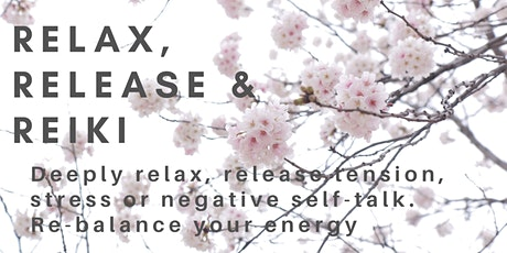 Relax, Release and Reiki tickets