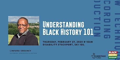 Understanding Black History 101