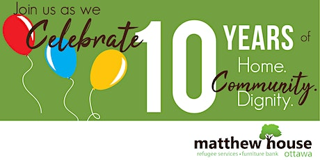 Matthew House Ottawa 10th Anniversary Celebration tickets