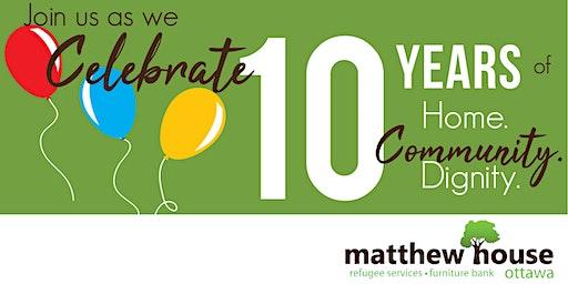 Matthew House Ottawa 10th Anniversary Celebration