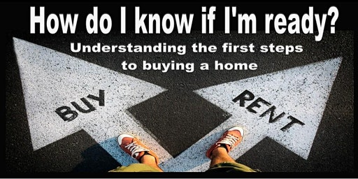 BUYING vs RENTING WORKSHOP – How do you know when you are ready?