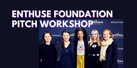 Enthuse Foundation Pitch Workshop for Women Entrepreneurs tickets