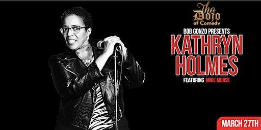 Bob Gonzo Presents Comedy Night with Kathryn Holmes