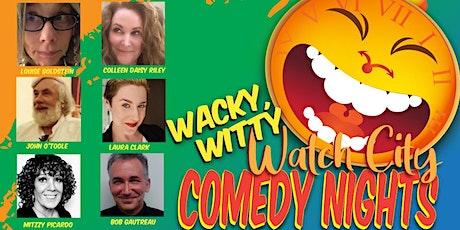Wacky, Witty WATCH CITY COMEDY NIGHT! tickets