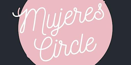 Mujeres Circle Meet Up