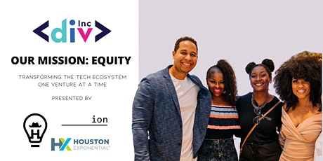 Diversity's Impact on Innovation: An HTX Tech Rodeo Event with DivInc | Presented by the Ion tickets