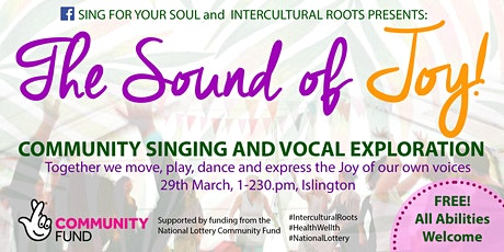 The Sound of Joy - Community Singing and Voice Exploration Workshop tickets