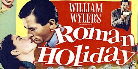 Cinema Magic: Roman Holiday tickets