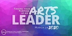 2020 Emerging Arts Leaders Symposium (EALS)