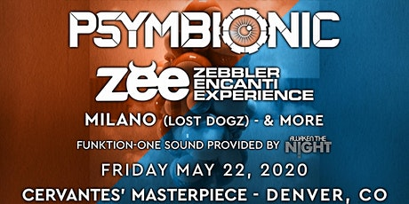 Psymbionic & Zebbler Encanti Experience w/ Milano (Lost Dogz) + More tickets