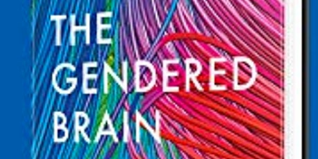 THE GENDERED BRAIN- a talk by Professor Gina Rippon tickets