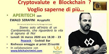 Cryptovalute e Blockchain ? Voglio saperne di più tickets
