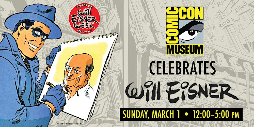 Comic-Con Museum Celebrates Will Eisner Week