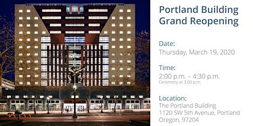 Portland Building Grand Reopening Celebration