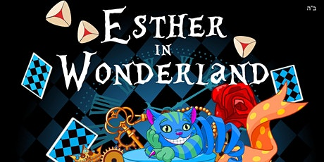Esther in Wonderland - A Mad Purim Party tickets