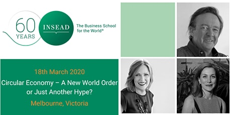 Circular Economy – A New World Order or Just Another Hype? tickets