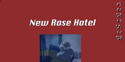 Con-Night 01 feat. New Rose Hotel screening by director Abel Ferrara