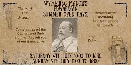 Wymering Manor's Edwardian Summer Open days (Saturday 4th July) tickets