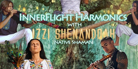 Sacred Cacao & Sound Alchemy Ceremony with Izzi Shenandoah (Native Shaman) & InnerFlight Harmonics tickets