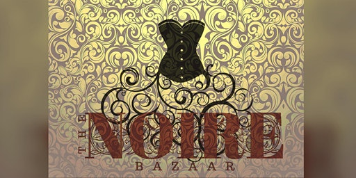 The Noire Bazaar - Shopping Experience & Performance Art Ehxibit