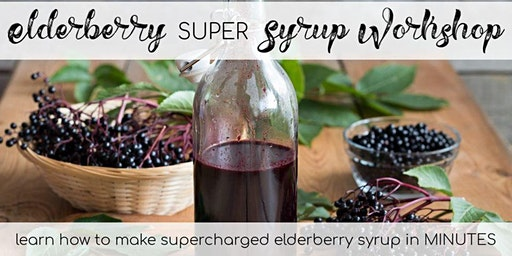 Learn to make your own SUPER-CHARGED Elderberry Syrup in MINUTES!