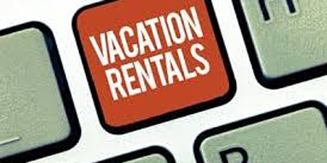 Short Term Vacation Rental Q & A Discussion tickets