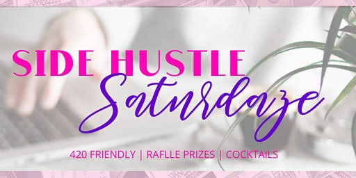 Side Hustle Saturdaze Feb