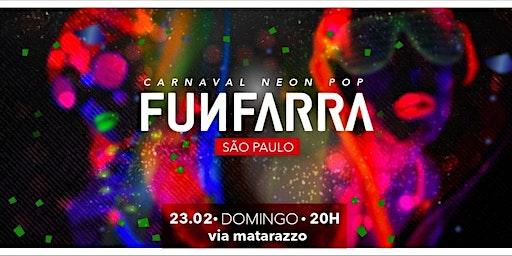 CARNAVAL DA FUNFARRA SP - 23/02/20