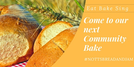 How To Bake Your Own Bread - Community Bake For Real Bread Week tickets