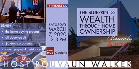 The Blueprint: 3 Black  Wealth & Home Ownership — a Brunch & Learn tickets