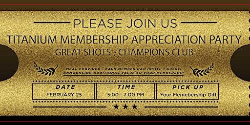 Titanium Membership Appreciation Party