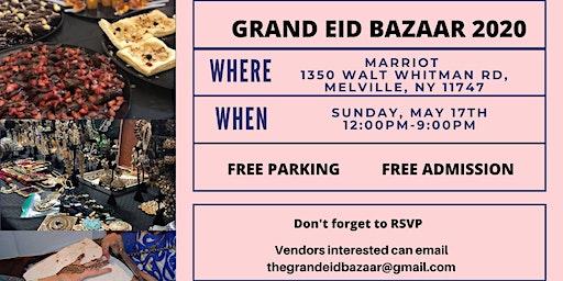 3rd Annual Grand Eid Bazaar 2020 - Melville, LI