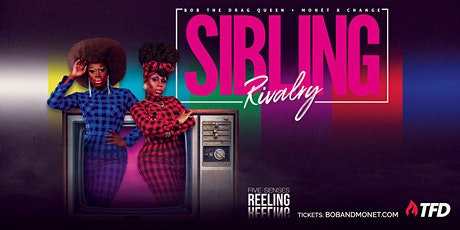 Sibling Rivalry: The Tour starring Bob The Drag Queen and Monet X Change tickets