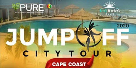 PURE  GHANA  2020 BigBang Jump Off City Tour in Cape Coast! tickets