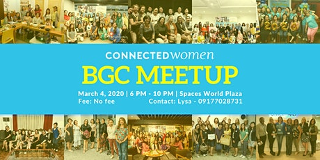 #ConnectedWomen Meetup - BGC (PH) - March 4 tickets