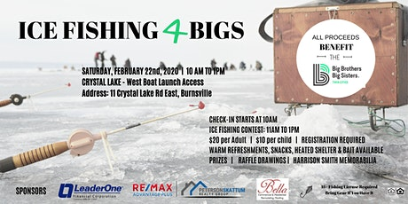 Ice Fishing 4 BIGS - Supporting Big Brothers Big Sisters Twin Cities tickets