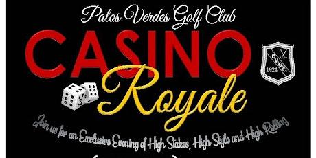 Casino Royale at Palos Verdes Golf CLub tickets