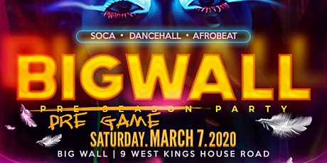 BIG WALL - PRE GAME PARTY tickets