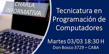 CHARLA INFORMATIVA - TECNICATURA PROGRAMACIÓN DE COMPUTADORES entradas