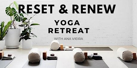 Reset & Renew Yoga Retreat tickets