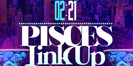 PISCES LINK UP ( LADIES NIGHT OUT tickets