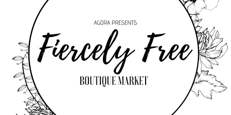 Fiercely Free Boutique Market - Stall Holders tickets