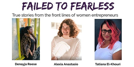 Failed To Fearless - True stories from the front lines of women entrepreneurs tickets