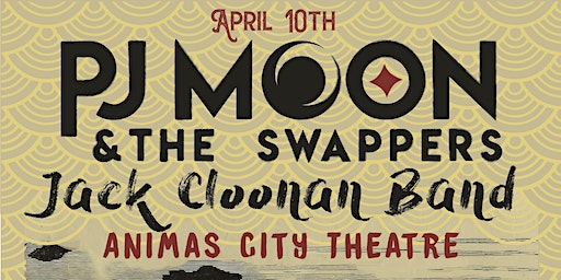 PJ MOON & The Swappers w/s/g Jack Cloonan Band