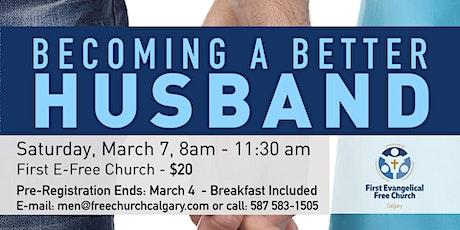 Becoming a Better Husband tickets