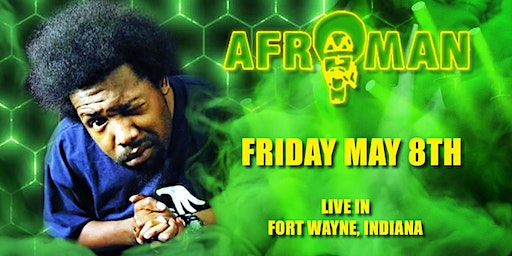 Afroman live in Fort Wayne!