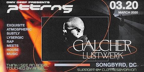 PTTRNS w/ Galcher Lustwerk + clothesbydavon tickets