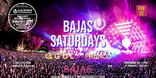 Bajas Saturdays (Official #Ultra2020 Ticket Giveaway Event)
