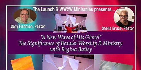 The New Wave of His Glory with Regina Bailey tickets