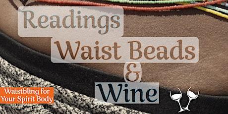 Readings, Waist Beads & Wine! Get Waisted w/Qadesh tickets